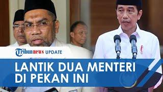 Presiden Jokowi Disebut akan Lantik Menteri Dikbud/Ristek dan Menteri Investasi Pekan Ini