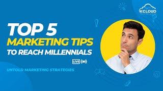 Top 5 Marketing Tips to Reach Millennials | Salesforce Guide