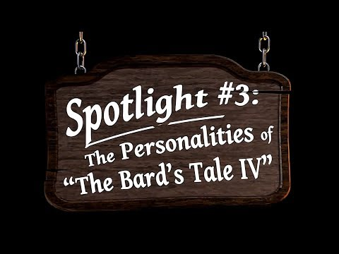 The Bard's Tale IV: Barrows Deep Spotlight #3 - Personalities thumbnail