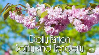 Dolly Parton - Softly and Tenderly