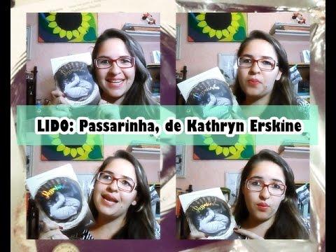 [Resenha] PASSARINHA, de Kathryn Erskine