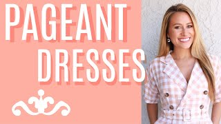 How To Find A Pageant Dress (Best 3 Tips)