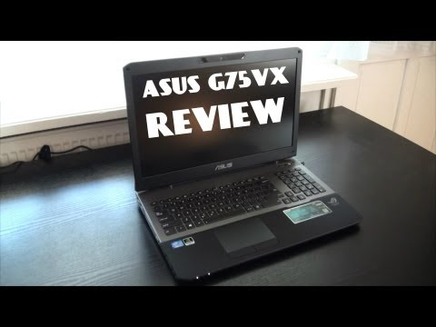 Asus G75VX Review 1080P HD