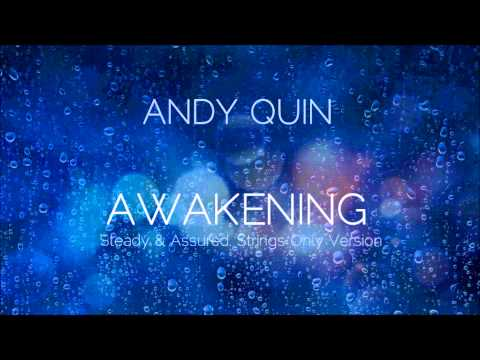 Awakening (Song) by Andy Quin
