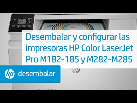 Cómo desembalar y configurar las impresoras HP Color LaserJet Pro series M182-185 y M282-M285