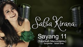Salsa Kirana - Sayang 11 (Salahkah Mencintaimu) (Official Music Video)