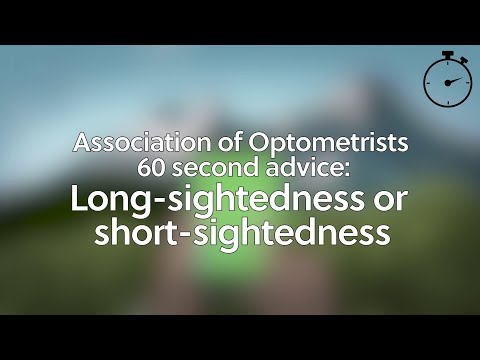 60 second advice: Long-sightedness or short-sightedness