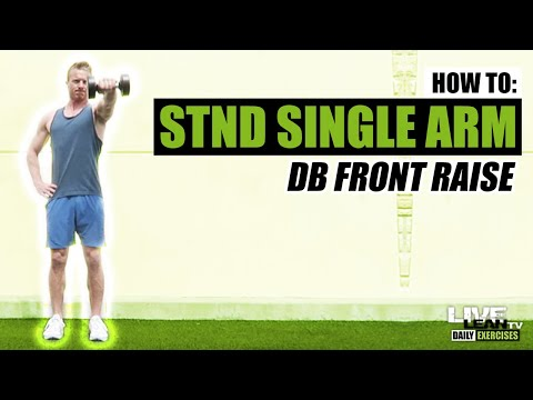 How To Do A STANDING SINGLE ARM DUMBBELL FRONT RAISE | Exercise Demonstration Video and Guide