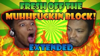 FRESH OFF THE MUHHFUCKIN BLOCK! [ETIKA HIGHLIGHT]