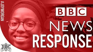 #IUIC | #BBCNEWS RESPONSE #JOYMORGAN