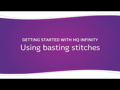 HQ Infinity - Using Basting Stitches