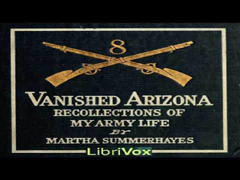 , title : 'Vanished Arizona: Recollections of the Army Life of a New England Woman | Martha Summerhayes | 4/4