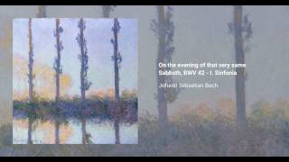 On the evening of that very same Sabbath, BWV 42