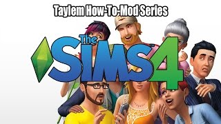 Quick How to Mod Sims 4