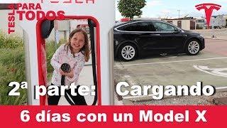 6 días con un Tesla Model X - Cargar en casa, en cargadores de destino y en Superchargers - Video Youtube