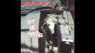 Spice 1 -  Don't Ring The Alarm The Heist  (HQ)