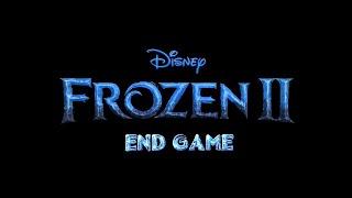 Disney's Frozen 2 Trailer 2019 Fanmade - Avengers:End Game 4 Trailer Music