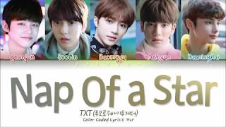TXT (투모로우바이투게더)   Nap Of A Star(별의 낮잠) (Color Coded Lyrics EngRomHan가사)