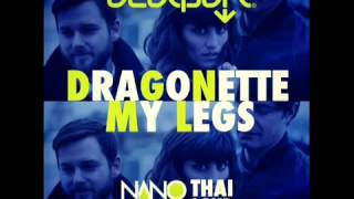 Dragonette- My Legs (Nanovation Thailand Remix)