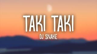 Dj Snake, Selena Gomez, Ozuna, Cardi B – Taki Taki   S
