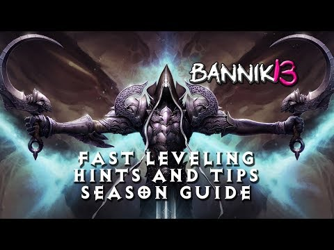 [DIABLO 3] 1-70 FAST LEVELING HINTS AND TIPS FOR SEASON 12