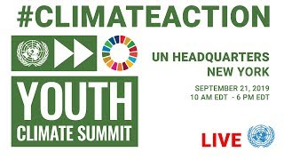 Youth Climate Summit   Afternoon Session
