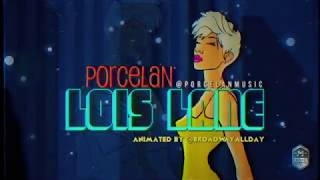"""Porcelan """"Lois Lane"""" Animated Lyric Video"""