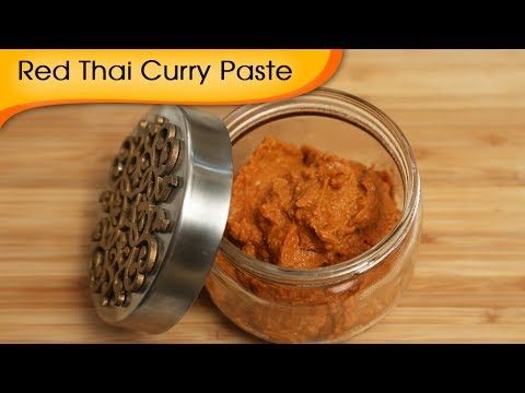 Spicy Red Thai Curry Paste Recipe By Ruchi Bharani
