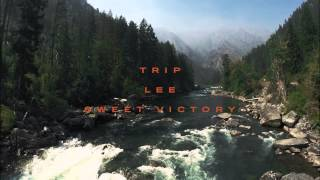 Trip Lee - Sweet Victory ft. Dimitri McDowell & Leah Smith