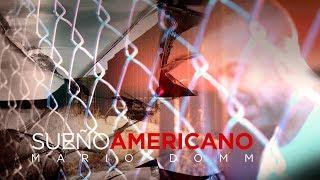 Sueño Americano - Mario Domm