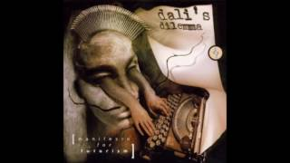 Dali's Dilemma - Manifesto For Futurism {Full Album}