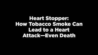 Smoking increases the chances of a heart attack