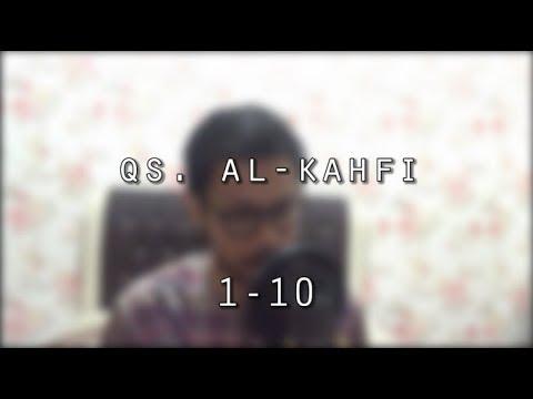 Murottal Qs Al Kahfi 1 10 Maqam Bayati Kurdi By Ilham
