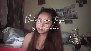 Malay Mo, Tayo By Tj Monterde