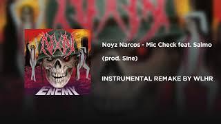 Noyz Narcos   Mic Check Feat. Salmo (prod. Sine) INSTRUMENTAL REMAKE BY WLHR