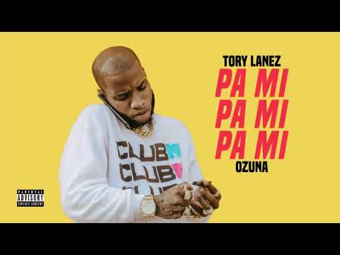 Letra Pa mí Tory Lanez Ft Ozuna