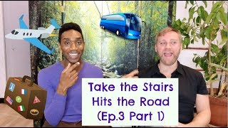 Take The Stairs Hits The Road!