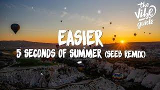 5 Seconds Of Summer   Easier (Lyrics) Seeb Remix