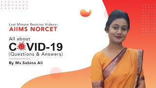 All About COVID 19 by Expert, Ms. Sabina Ali (Question and Answers)