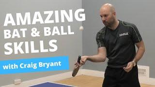 AMAZING bat and ball skills (with Craig Bryant)