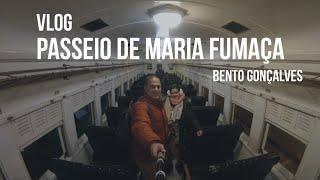 VIAGEM NO TREM DA MARIA FUMAÇA EM BENTO GONÇALVES