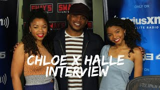 Chloe x Halle on Creating Music, Touring with Beyoncé and building from 'Grownish' | Sway's Universe
