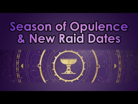 Destiny 2: Season of Opulence, New Raid Release Dates, & My Thoughts