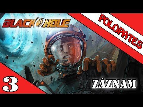 Blackhole | #3 | Kladky mě neba | CZ/SK