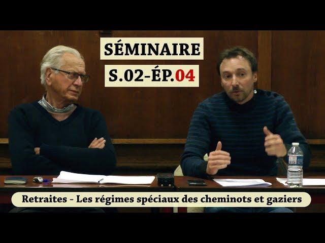 Vidéo, Séminaire Mensuel Janvier 2019 - Les régimes de retraite entre salaire continué et revenu différé