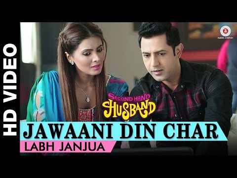 Jawaani Din Char Second Hand Husband  Gippy Grewal