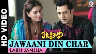 Jawaani Din Char - Second Hand Husband  Gippy Grewal