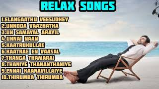 Relaxation songs |Relax songs |Tamil jukebox song |Isai Playlist