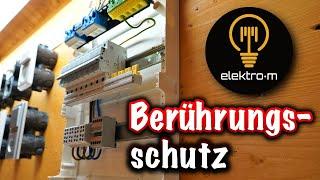 Berührungsschutz bei der Elektroinstallation ist WICHTIG!