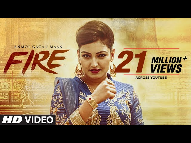 Fire Full Video Song HD | Anmol Gagan Maan | New Punjabi Song 2017
